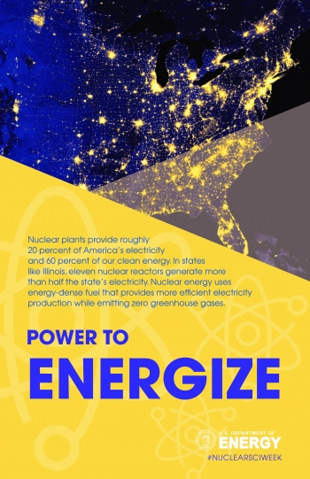 Nuclear science has the power to energize, providing roughly 20% of America's electricity.