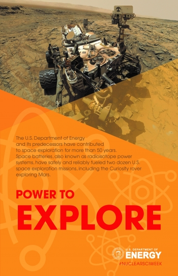 Nuclear science has the power to explore: Nuclear technology has powered two dozen missions to space.