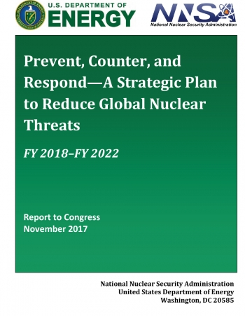 Cover of the FY2018 Prevent, Counter, and Respond—A Strategic Plan to Reduce Global Nuclear Threats