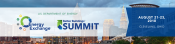 Graphic for Energy Exchange 2018 and Better Buildings Summit coming August 21-23, 2018 in Cleveland, Ohio.