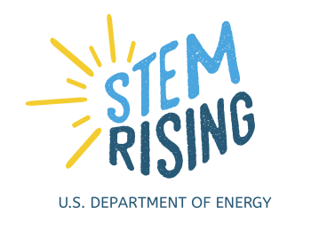 STEM Rising is a priority initiative to showcase the Energy Department's STEM programs