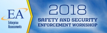 2018 Safety and Security Enforcement Workshop