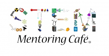 Learn more about the STEM Mentoring Cafe program