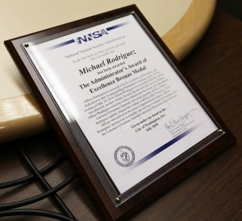 The citation from the NNSA Administrator to LLNL Security Police Officer Michael Rodriguez for his quick thinking during an incident in May.