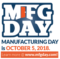 MFG Day logo - October 5, 2018 - click to learn more.