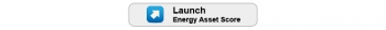 "Button that says ""Launch Energy Asset Score."""