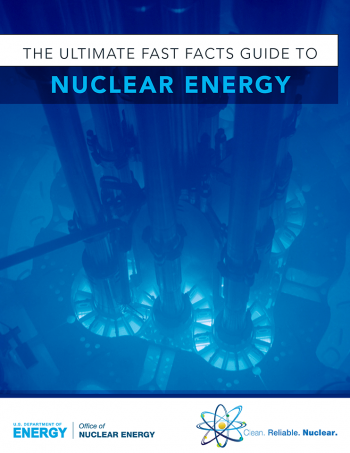 Picture of a reactor with text that reads the ultimate fast facts guide to nuclear energy.