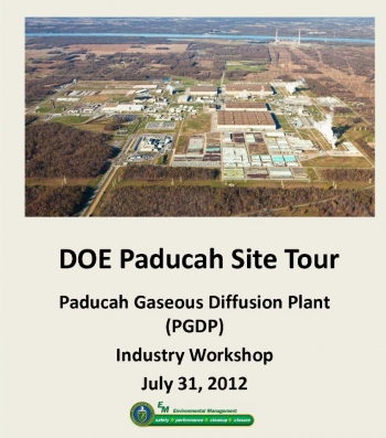 An Industry Day was held at the Paducah Site in 2012.