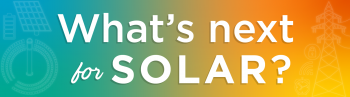 What's next for solar?