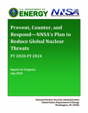 Cover of the FY2020 NNSA Prevent, Counter, and Respond—A Strategic Plan to Reduce Global Nuclear Threats report