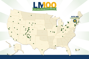 LM100 - DOE Legacy Management's 100th Site