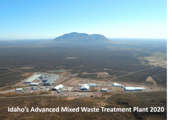 Idaho's Advanced Mixed Waste Treatment Plant 2020