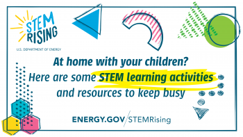 STEM activities at home from the Energy Department