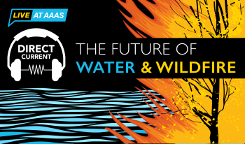 "Cover art for Direct Current podcast episode ""The Future of Water & Wildfire"" depicting an artist's rendition of waves and a burning tree."