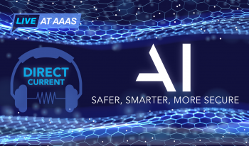 "Cover art for Direct Current podcast episode ""AI: Safer, Smarter, More Secure"" featuring a stylized blue background evocative of cyberspace."