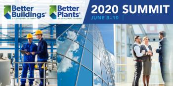 Better Buildings, Better Plants, 2020 Summit June 8-10