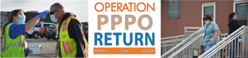 This graphic displays the Operation PPPO Return logo along with photographs of PPPO contractors returning to their worksites.