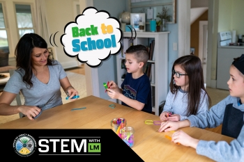 STEM with LM Goes Back to School