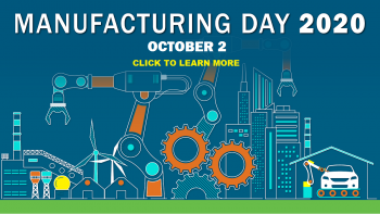 Manufacturing Day 2020 - October 2 - Click to learn more