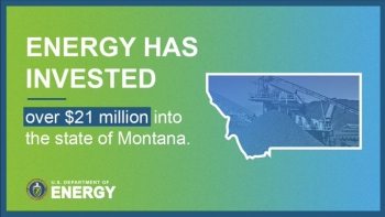 Energy has invested more than $21 million into the state of Montana.