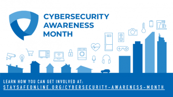 NNSA offers a number of safety tips during Cybersecurity Awareness Month.