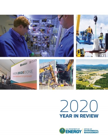 '2020 Year in Review' Highlights EM Accomplishments, Cleanup Priorities