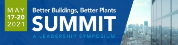 Better Buildings, Better Plants SUMMIT - A Leadership Symposium - May 17-20 2021