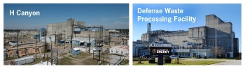 EM and Savannah River Nuclear Solutions have transferred spent nuclear fuel from H Canyon to the Defense Waste Processing Facility for processing two years ahead of schedule at the Savannah River Site.