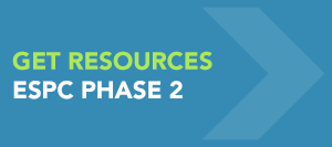 Graphic that reads Get Resources, ESPC Phase 2.
