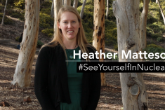 A photo of a woman named Heather Matteson with the words #SeeYourselfInNuclear on it.