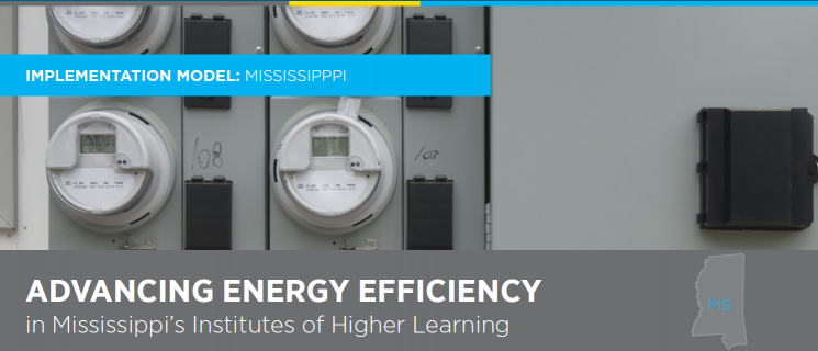 Advancing Energy Efficiency in States: State of Mississippi Implementation Model