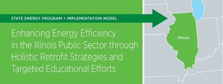 Enhancing Energy Efficiency in States: State of Illinois Implementation Model - 2012