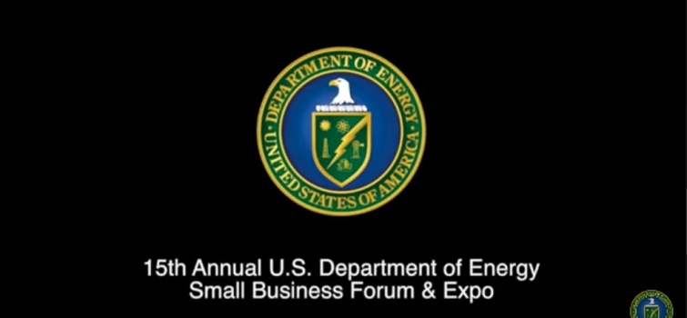 Video highlighting DOE's 15th Annual DOE Small Business Forum & Expo