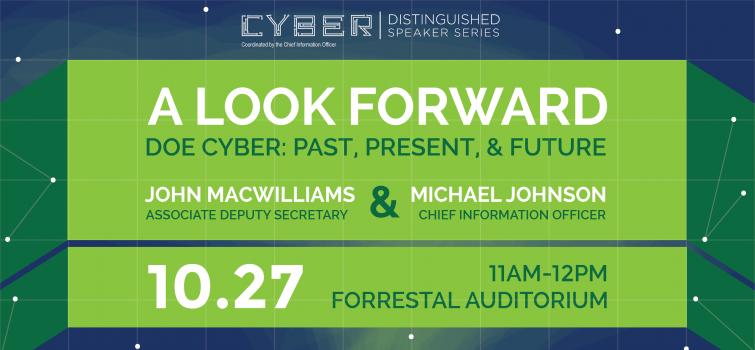 DOE Cyber Distinguished Speaker Series: A Look Forward