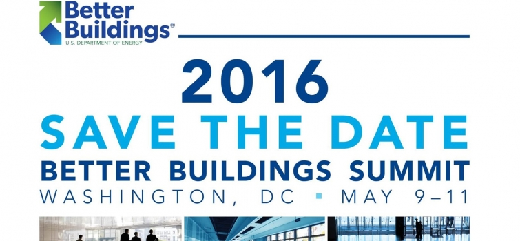 Save the Date for the 2016 Better Buildings Summit: May 9-11