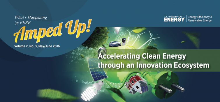 Amped Up! Magazine--Accelerating Clean Energy through an Innovation Ecosystem