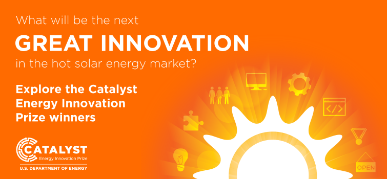 Five SunShot Catalyst Startups Win Final Prizes