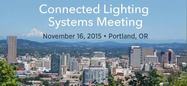 Presentations Posted: Connected Lighting Systems Meeting