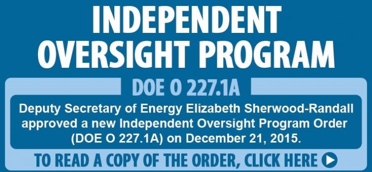 Independent Oversight Program Order approved by Deputy Secretary