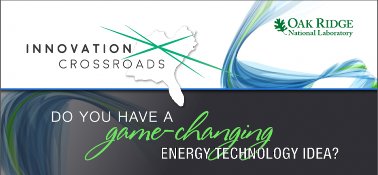Funding Opportunity: New Lab-Embedded Program for Energy Entrepreneurs, Innovation Crossroads