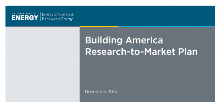 Building America Research-to-Market Plan Released