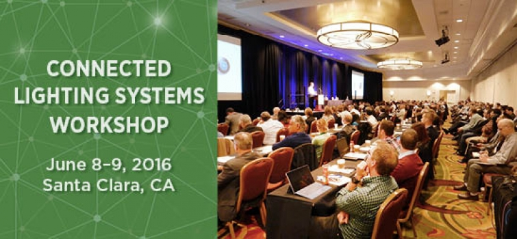 Presentations Posted from Connected Lighting Systems Workshop