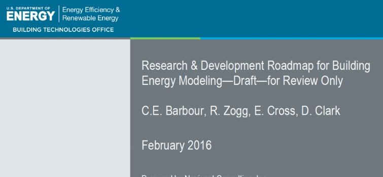 BTO Seeks Comments on Draft Building Energy Modeling Roadmap