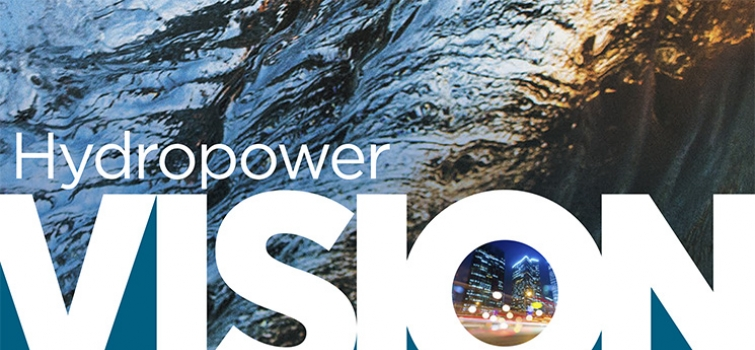 Hydropower Vision: A New Chapter for America's 1st Renewable Electricity Source