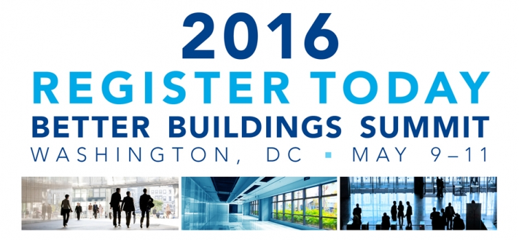 Register Today for 2016 Better Buildings Summit