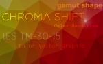 Chroma Shift TM-30-15