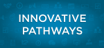 Innovative-Pathways-FOA-