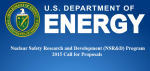 The purpose of the Call for Proposals is to identify potential projects addressing cross-cutting nuclear safety issues across the DOE complex.