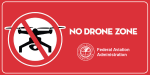 Federal Aviation Administration No-Drone Zone sign.
