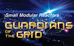 small modular reactors guardians of the grid